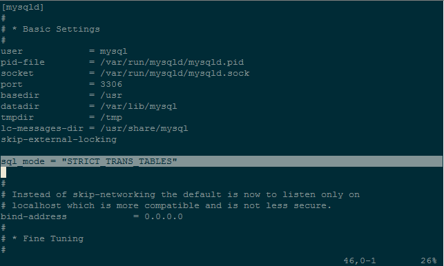 my.cnf add sql_mode STRICT_TRANS_TABLES