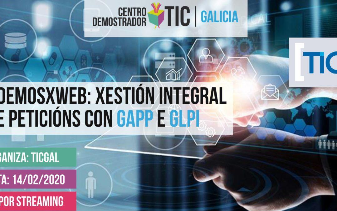 Gestión integral de peticiones con Gapp y GLPI #DemosXWeb en el CDTIC